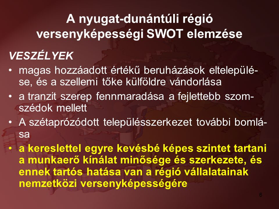 A nyugat-dunántúli régió versenyképességi SWOT elemzése