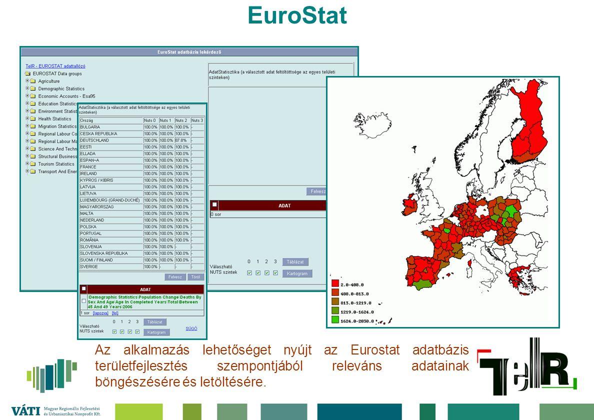 EuroStat Az alkalmazás lehetőséget nyújt az Eurostat adatbázis területfejlesztés szempontjából releváns adatainak böngészésére és letöltésére.