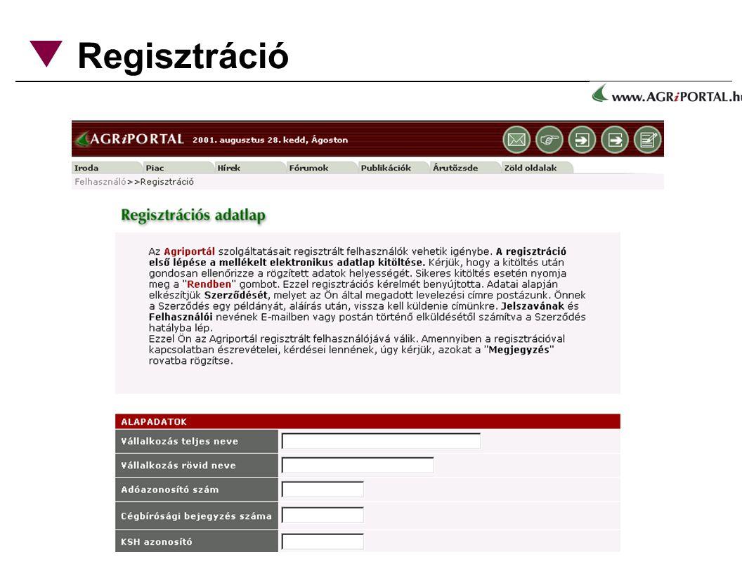 Regisztráció a portál kereskedelmi és fizetõs hírfelületeit 128 bites SSL kulcs védi, ezere az oldalakra csak jelszóval lehet belépni.