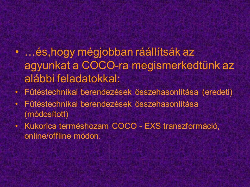 …és,hogy mégjobban ráállítsák az agyunkat a COCO-ra megismerkedtünk az alábbi feladatokkal: