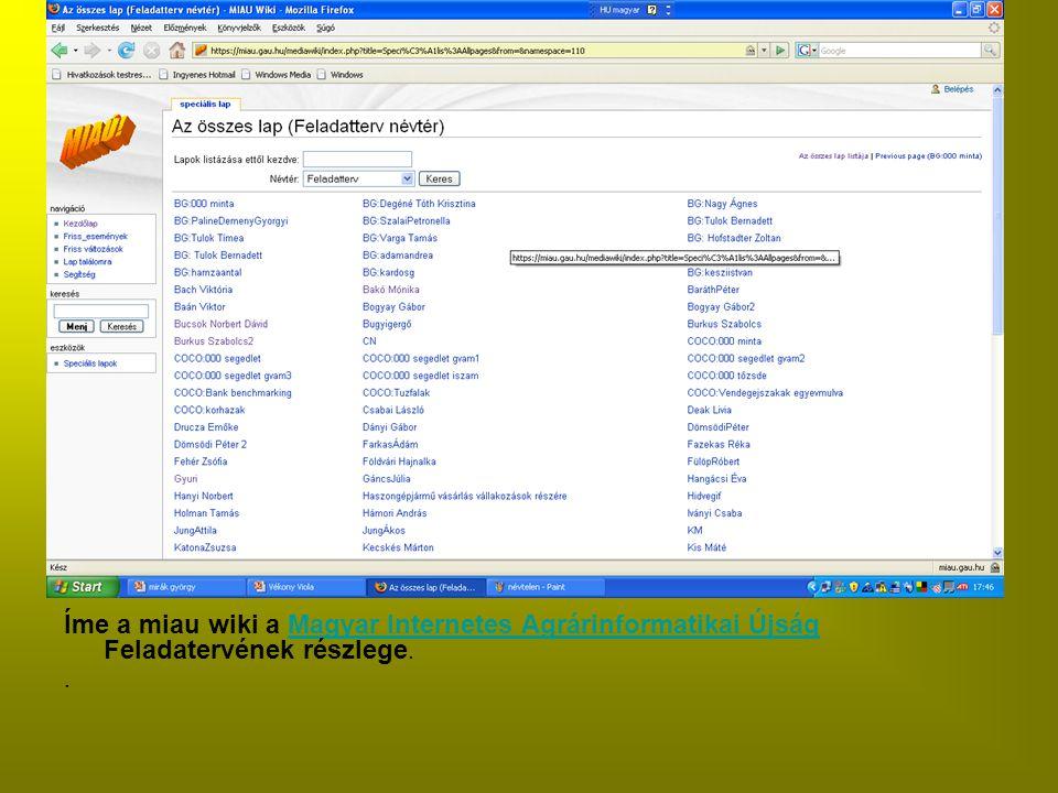 Íme a miau wiki a Magyar Internetes Agrárinformatikai Újság Feladatervének részlege.