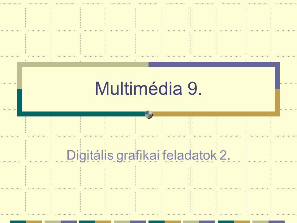 Digitális grafikai feladatok 2.