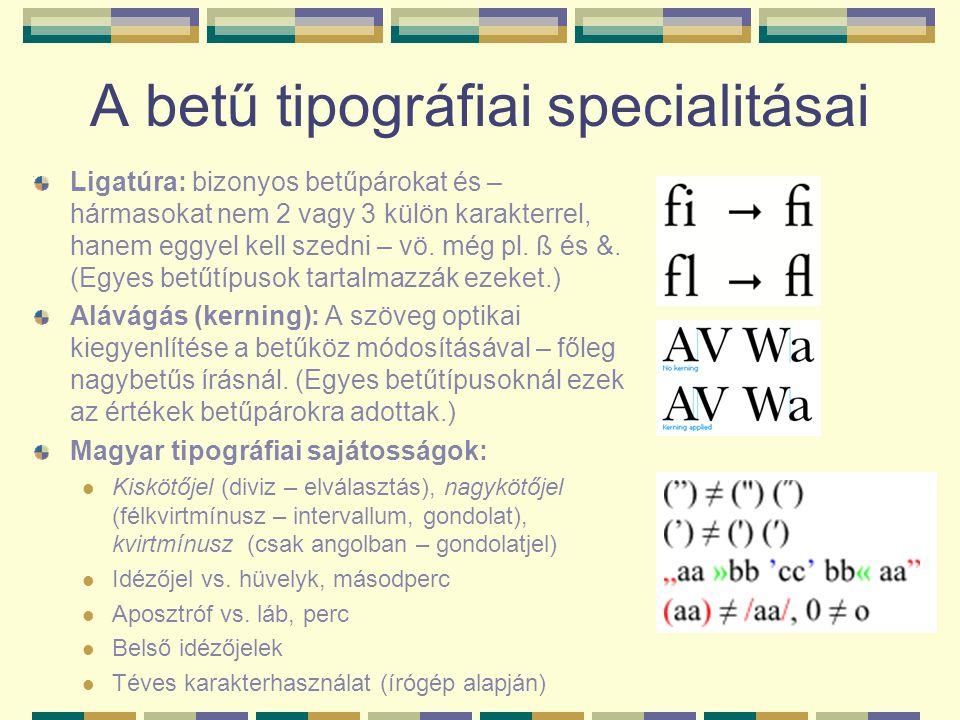 A betű tipográfiai specialitásai