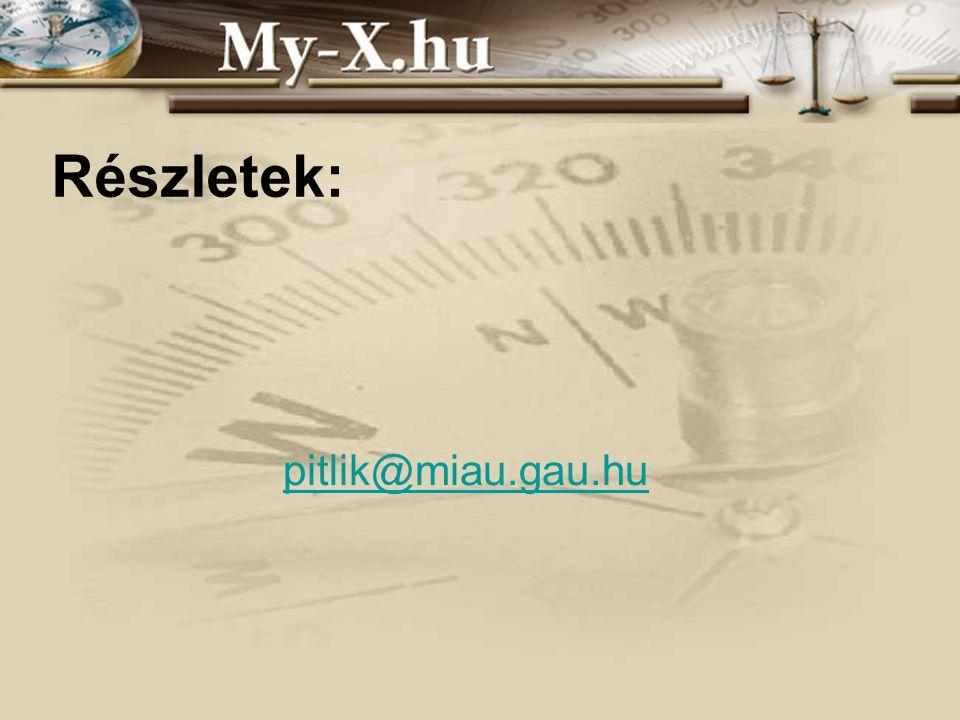 Részletek: pitlik@miau.gau.hu INNOCSEKK 156/2006