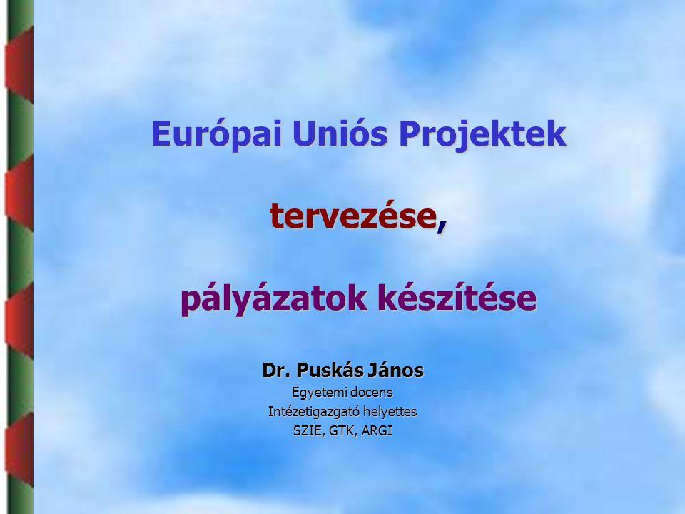 Európai Uniós Projektek tervezése, pályázatok készítése