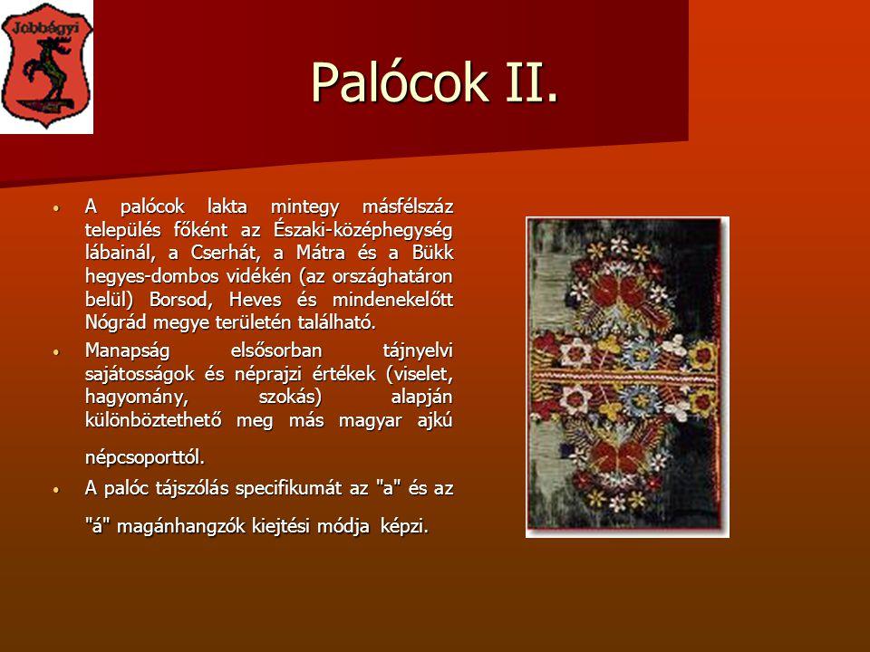 Palócok II.