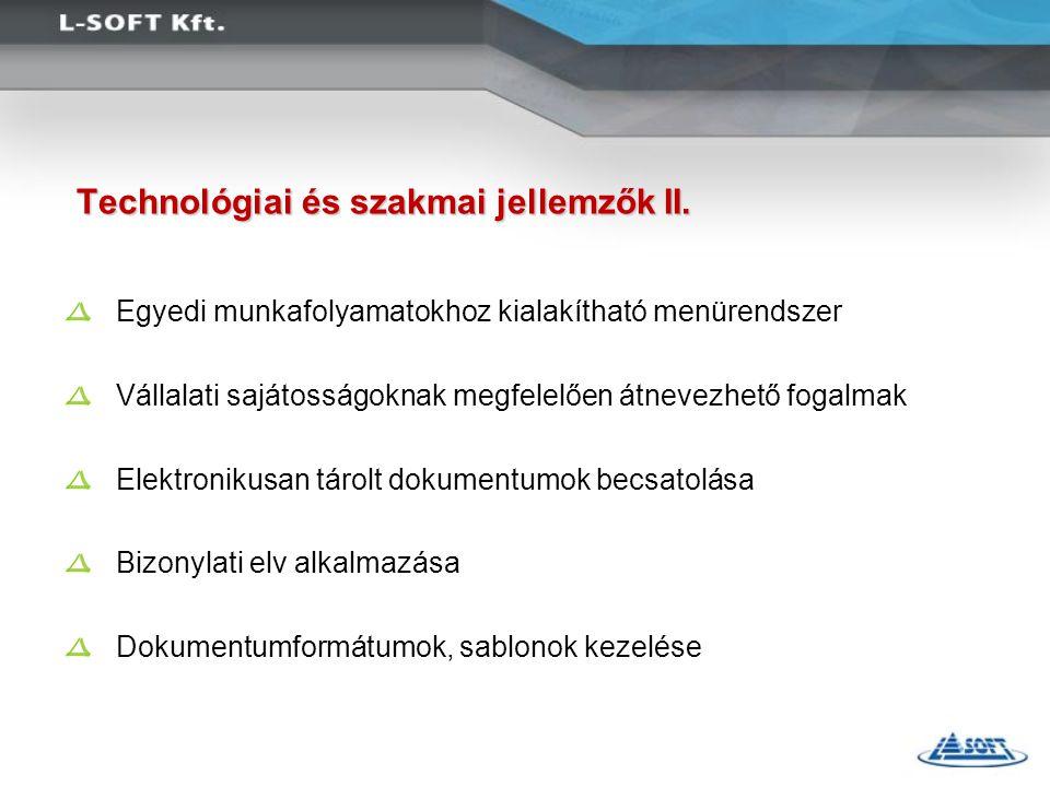 Technológiai és szakmai jellemzők II.