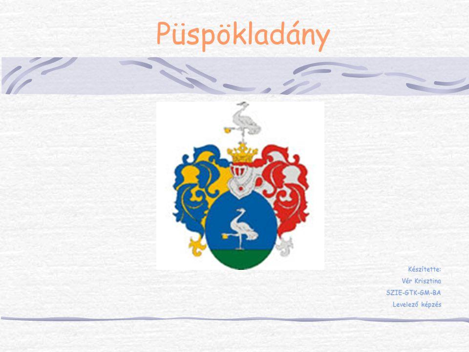 Készítette: Vér Krisztina SZIE-GTK-GM-BA Levelező képzés