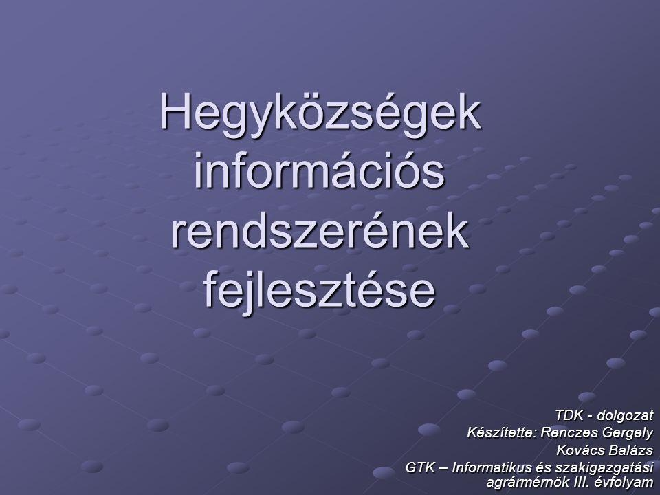 Hegyközségek információs rendszerének fejlesztése