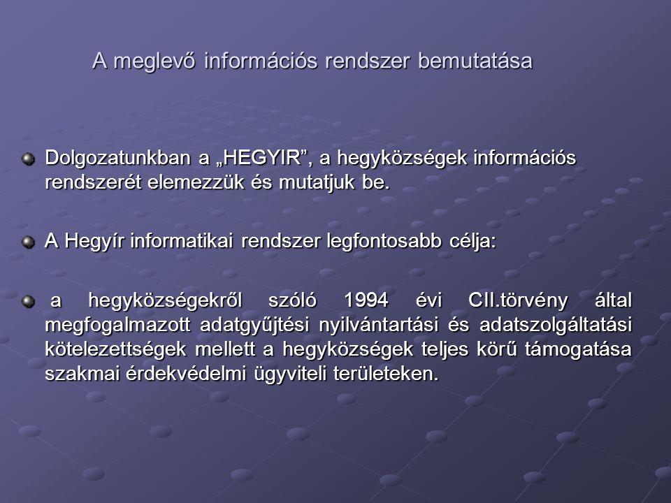 A meglevő információs rendszer bemutatása