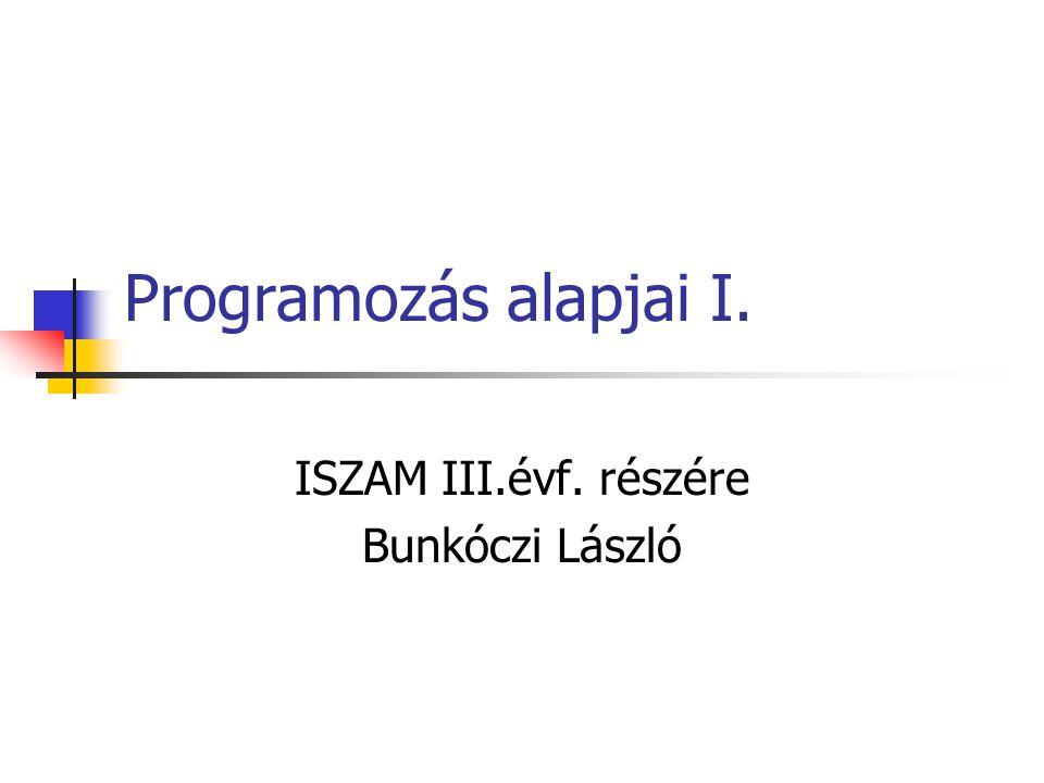 ISZAM III.évf. részére Bunkóczi László