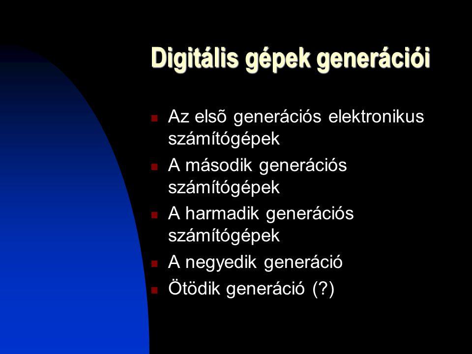 Digitális gépek generációi