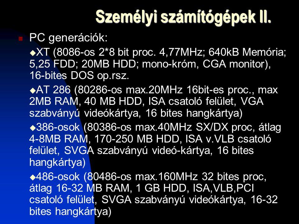 Személyi számítógépek II.
