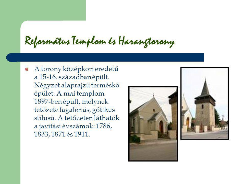 Református Templom és Harangtorony