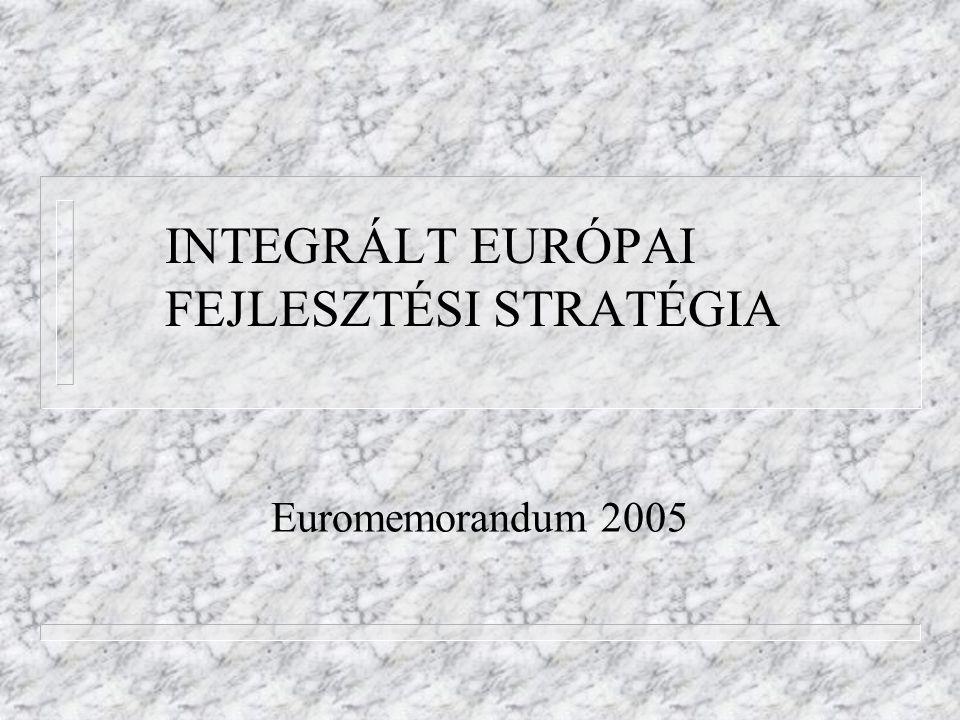 INTEGRÁLT EURÓPAI FEJLESZTÉSI STRATÉGIA