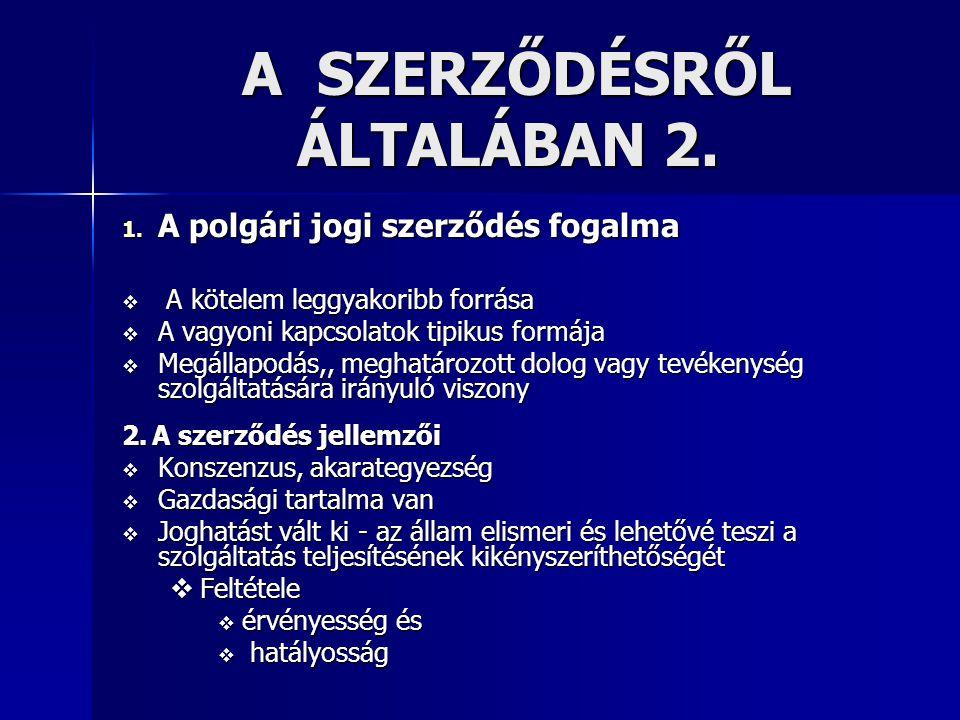 A SZERZŐDÉSRŐL ÁLTALÁBAN 2.