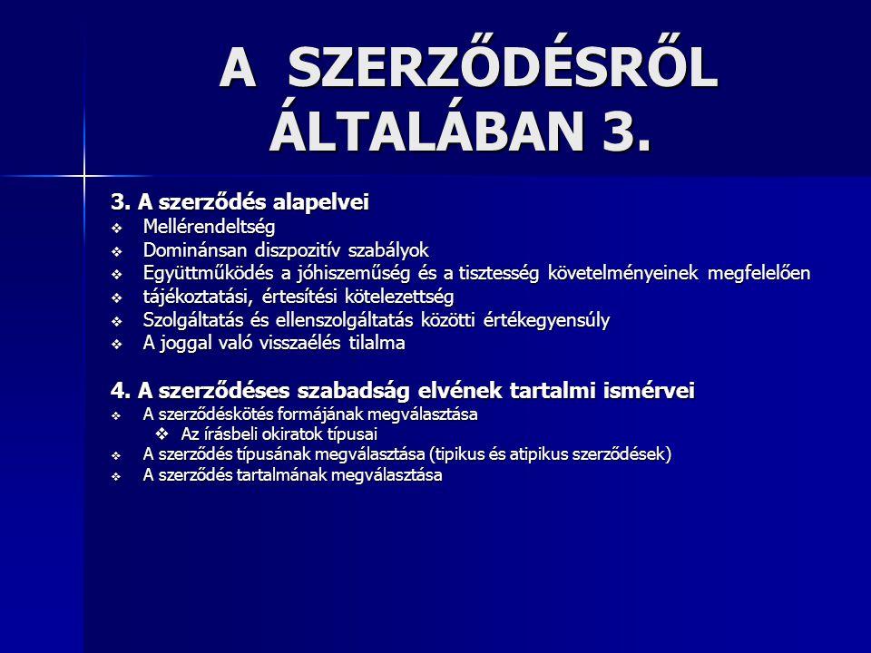A SZERZŐDÉSRŐL ÁLTALÁBAN 3.