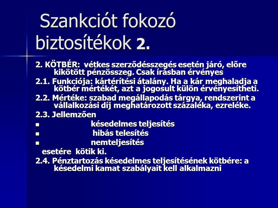 Szankciót fokozó biztosítékok 2.