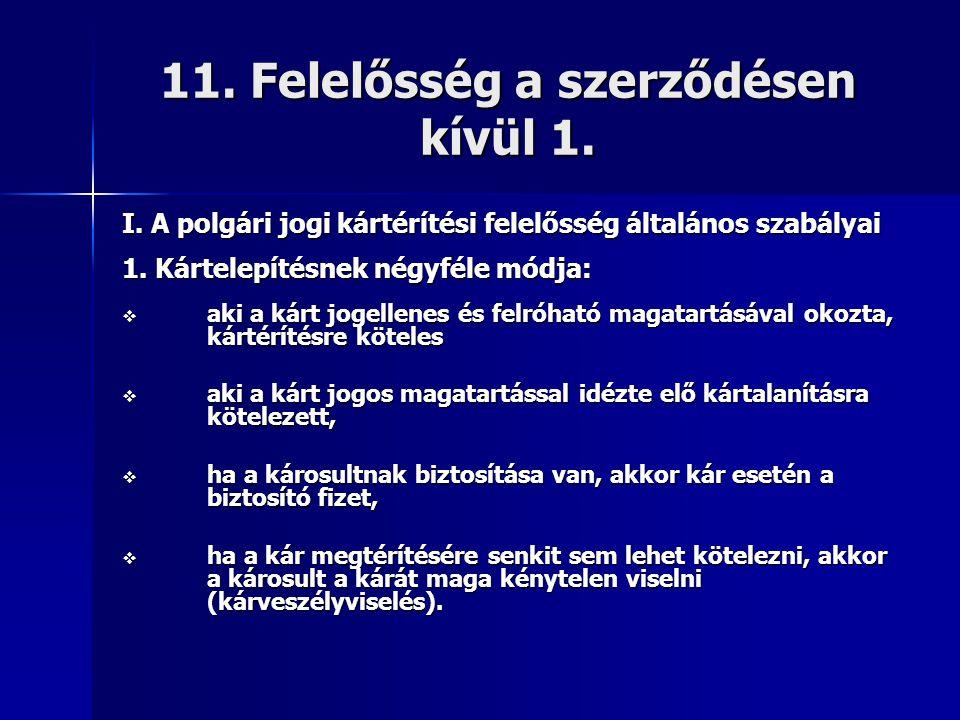 11. Felelősség a szerződésen kívül 1.