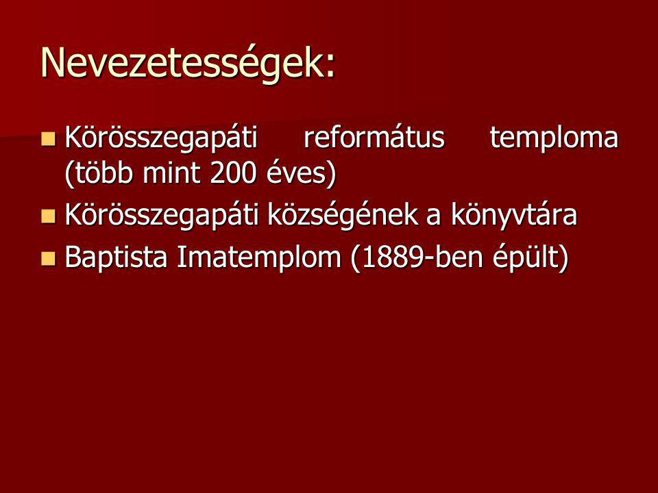 Nevezetességek: Körösszegapáti református temploma (több mint 200 éves) Körösszegapáti községének a könyvtára.