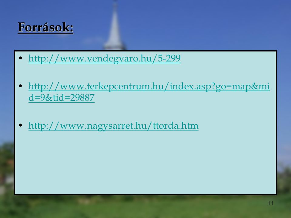 Források: http://www.vendegvaro.hu/5-299