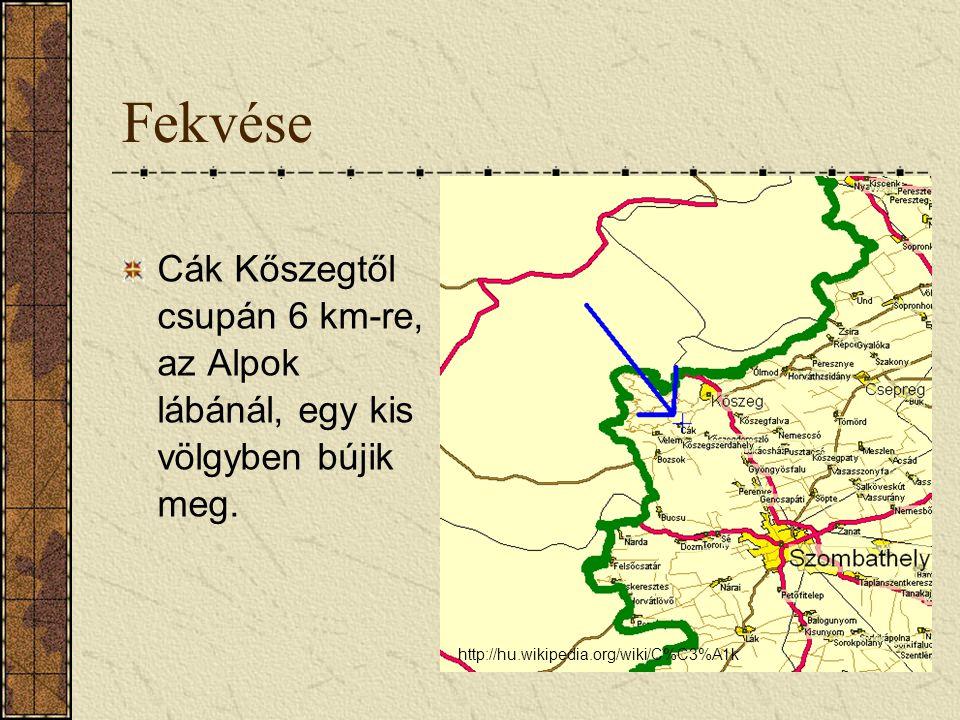 Fekvése Cák Kőszegtől csupán 6 km-re, az Alpok lábánál, egy kis völgyben bújik meg.