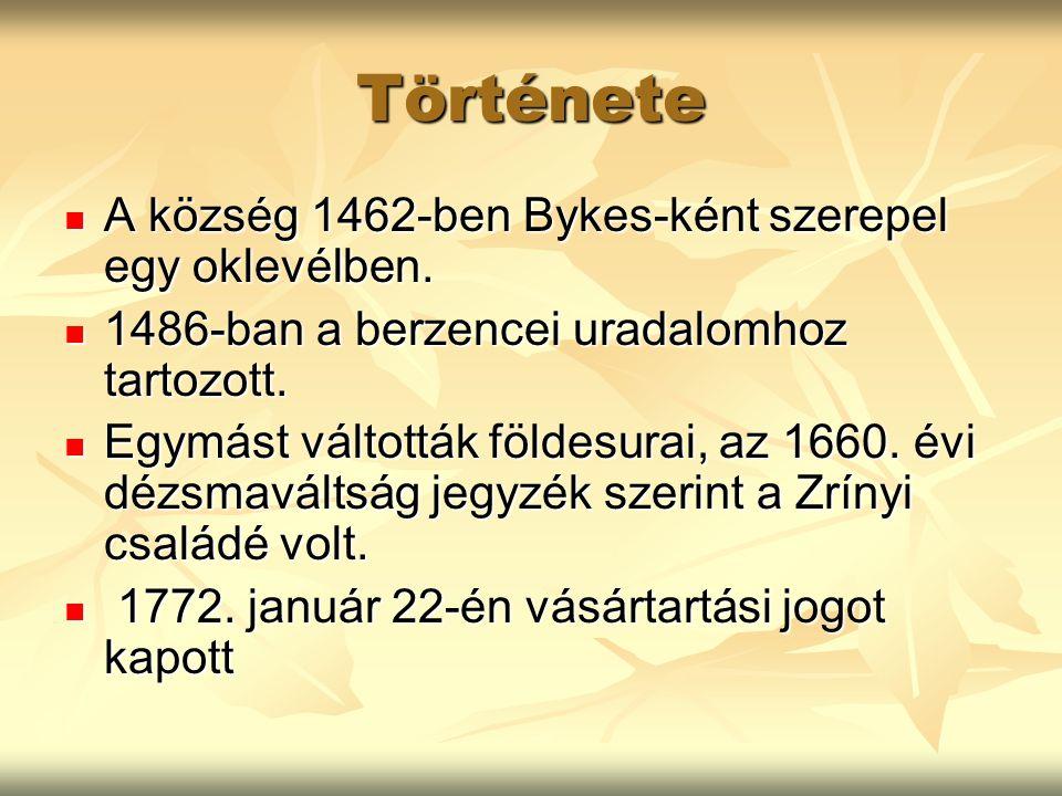 Története A község 1462-ben Bykes-ként szerepel egy oklevélben.
