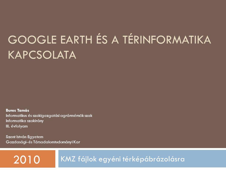 Google earth és a térinformatika kapcsolata