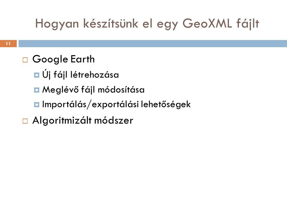 Hogyan készítsünk el egy GeoXML fájlt