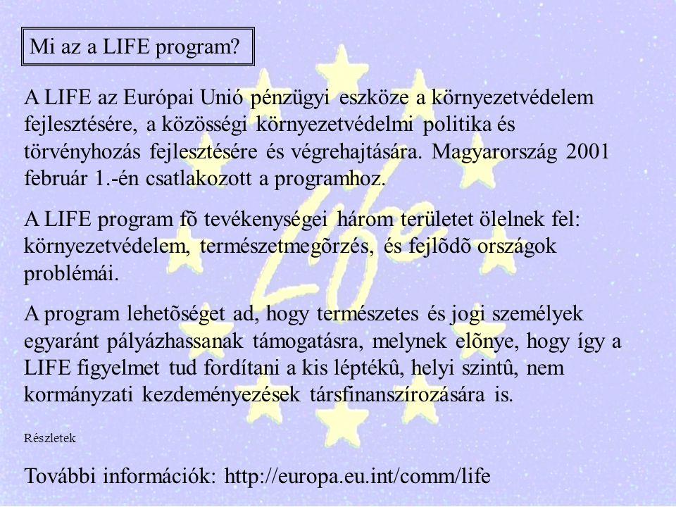 További információk: http://europa.eu.int/comm/life