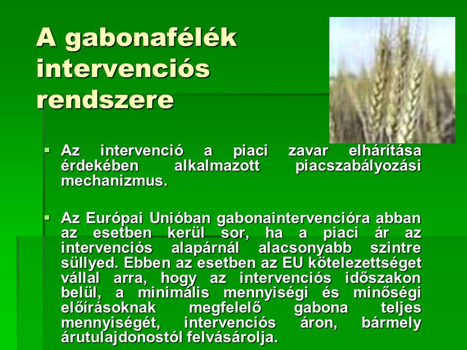 A gabonafélék intervenciós rendszere