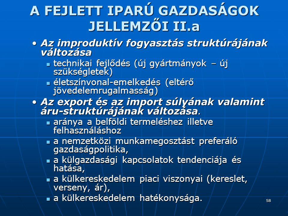 A FEJLETT IPARÚ GAZDASÁGOK JELLEMZŐI II.a