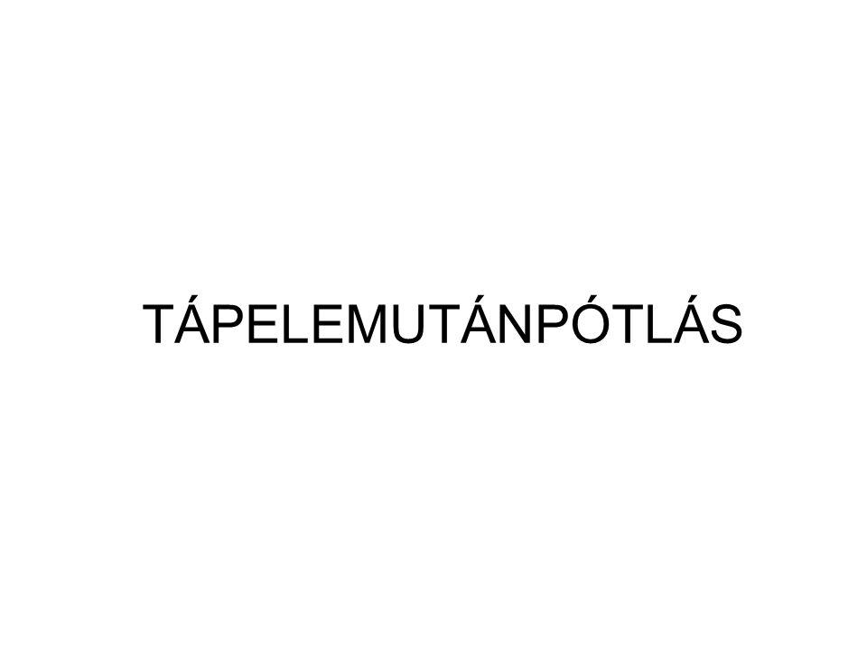 TÁPELEMUTÁNPÓTLÁS