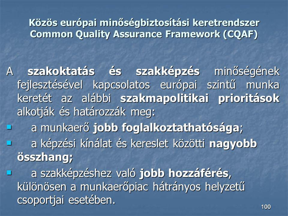 a munkaerő jobb foglalkoztathatósága;