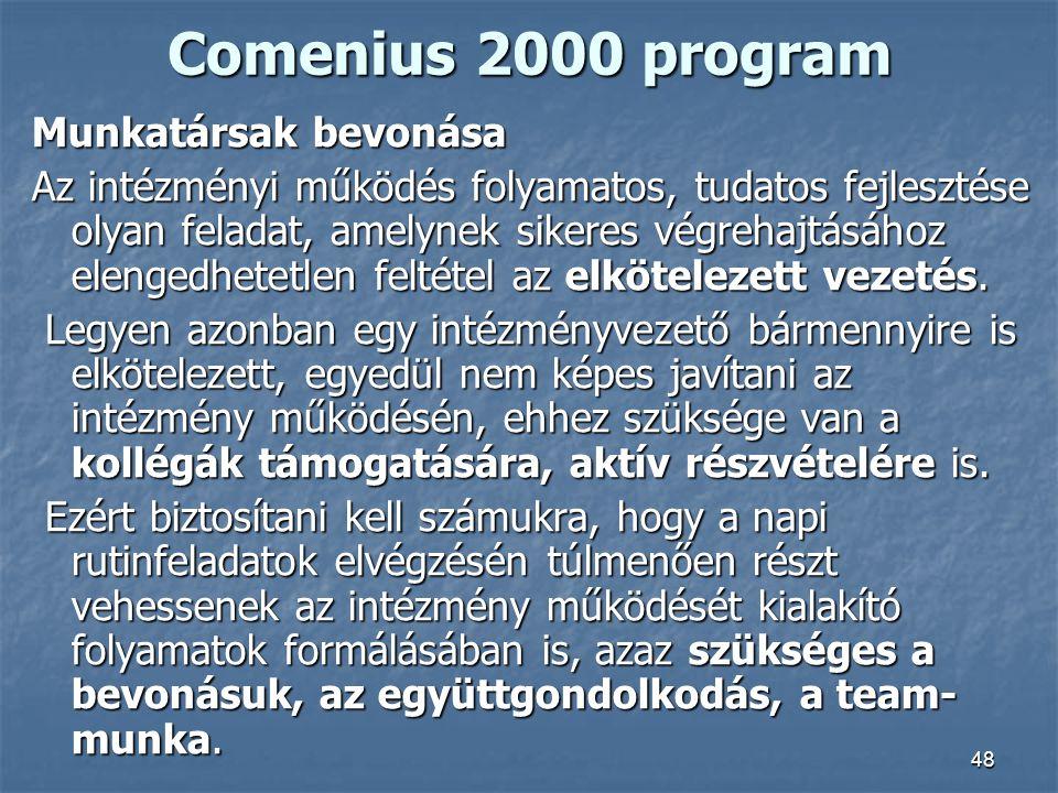 Comenius 2000 program Munkatársak bevonása