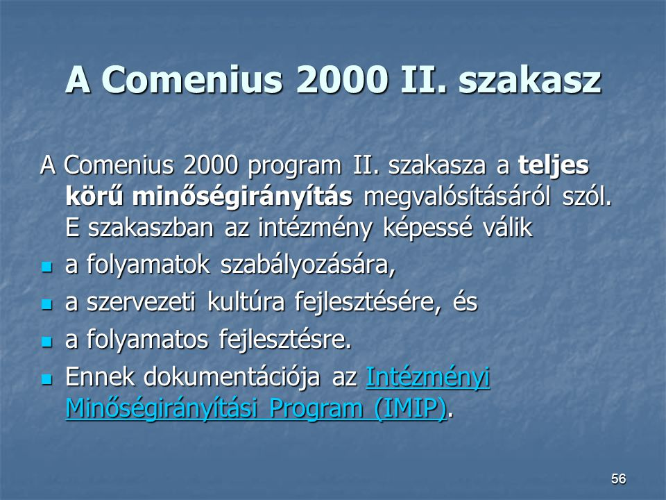 A Comenius 2000 II. szakasz