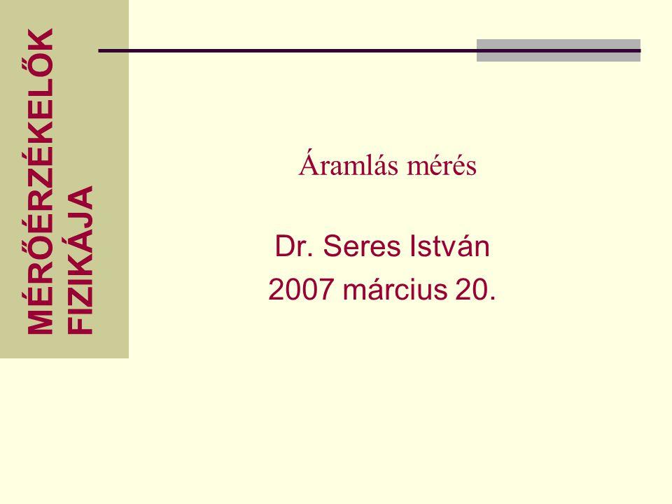 Dr. Seres István 2007 március 20.