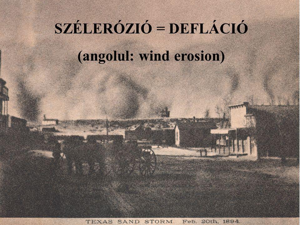 (angolul: wind erosion)
