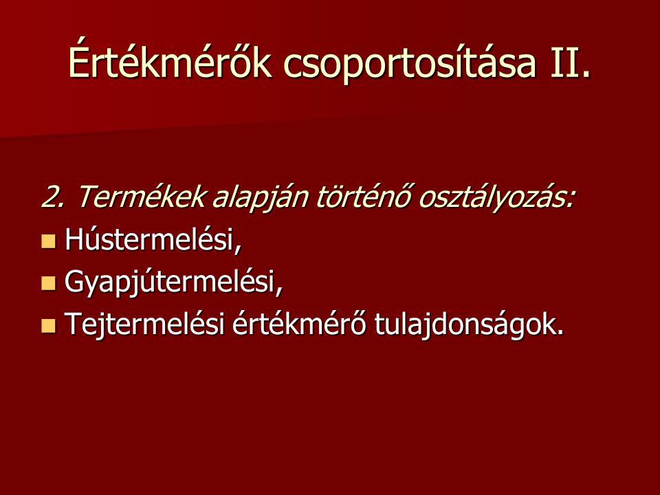 Értékmérők csoportosítása II.