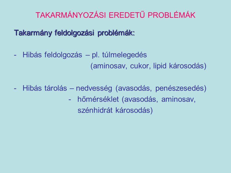 TAKARMÁNYOZÁSI EREDETŰ PROBLÉMÁK