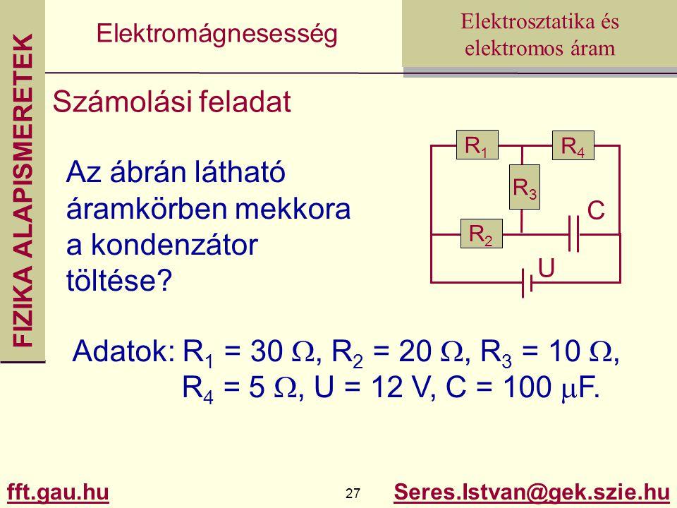 Az ábrán látható áramkörben mekkora a kondenzátor töltése
