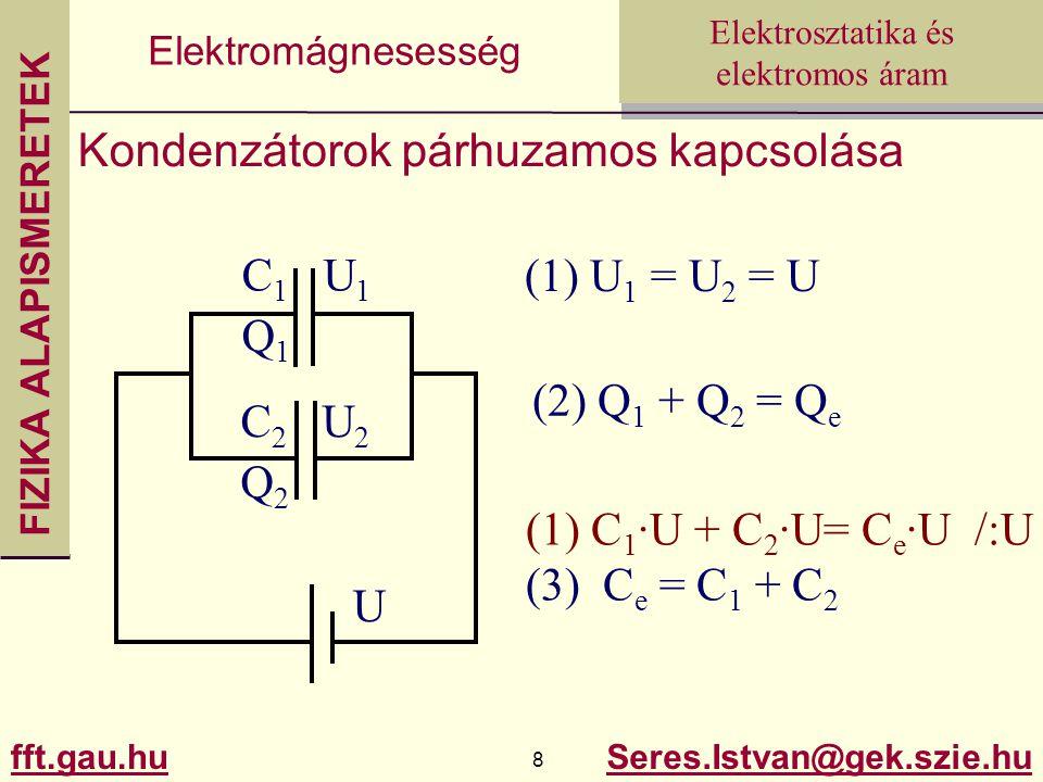 Kondenzátorok párhuzamos kapcsolása