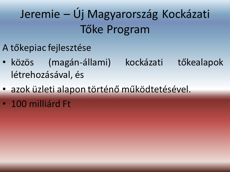 Jeremie – Új Magyarország Kockázati Tőke Program