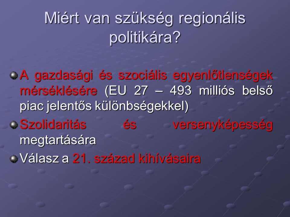 Miért van szükség regionális politikára