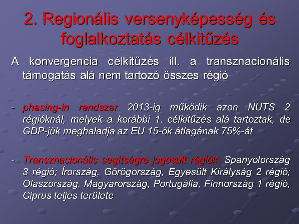 2. Regionális versenyképesség és foglalkoztatás célkitűzés