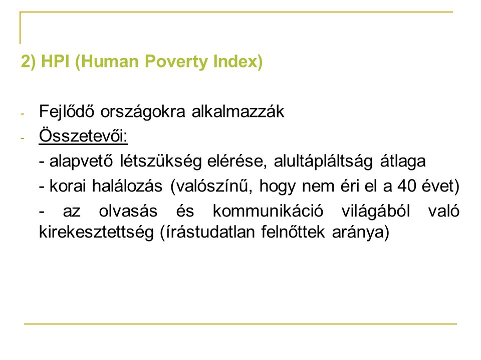 2) HPI (Human Poverty Index)