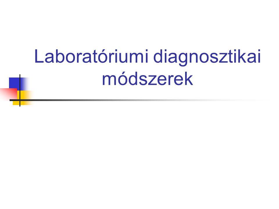 Laboratóriumi diagnosztikai módszerek