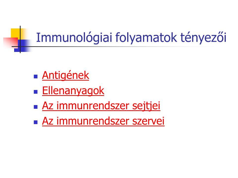 Immunológiai folyamatok tényezői