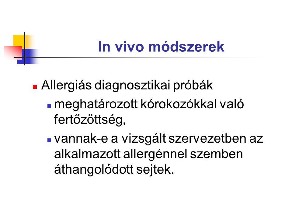 In vivo módszerek Allergiás diagnosztikai próbák