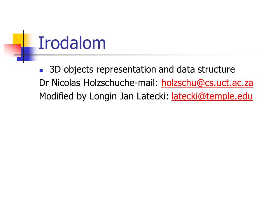 Irodalom 3D objects representation and data structure